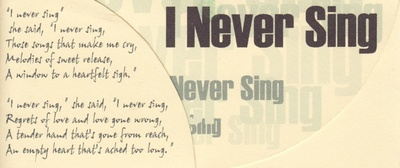 I Never Sing